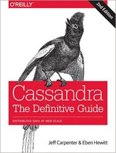 Cassandra, The Definitive Guide, Jeff Carpenter et Eben Hewitt, Ed. O'Reilly
